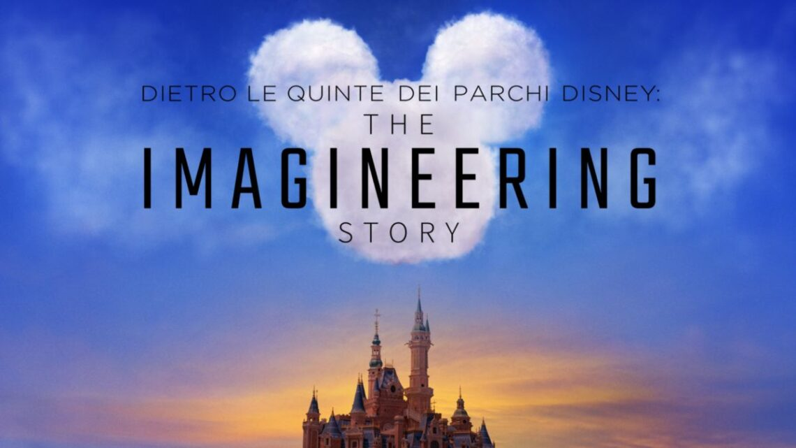 Disneyland The Imagineering Story
